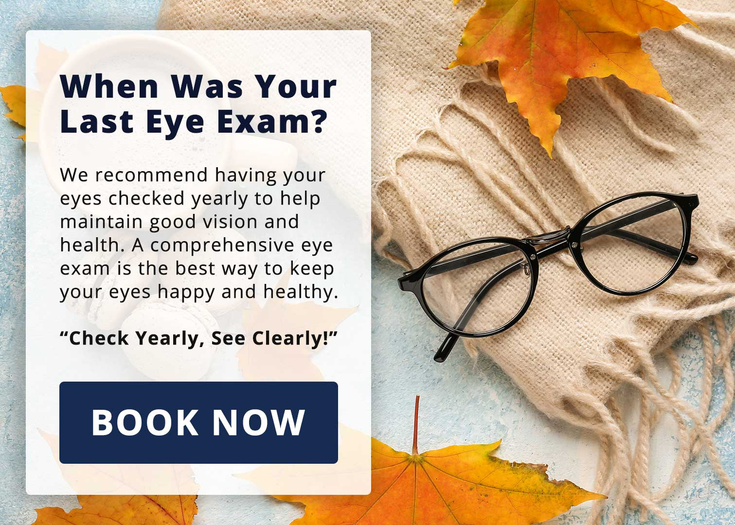 When was your last eye exam